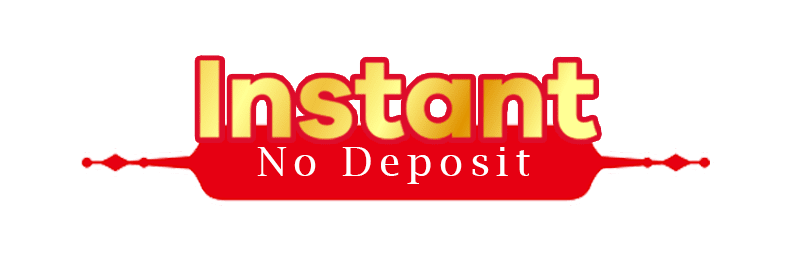 Instant No Deposit
